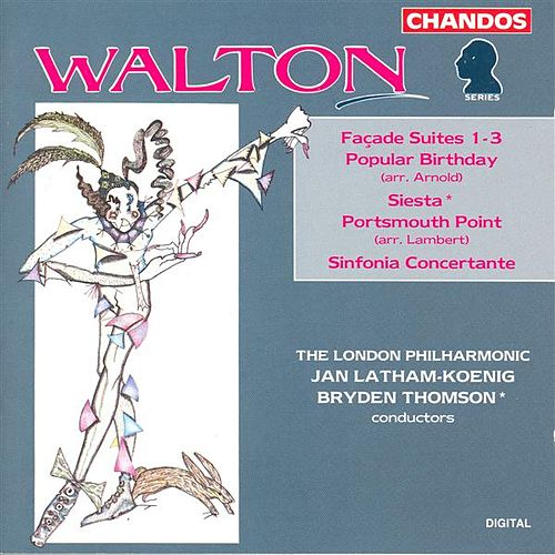 WALTON: Facade Suites Nos. 1-3 / Popular Birthday / Siesta / Portsmouth Point by Various Artists