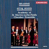 BRAHMS: String Sextets Nos. 1 and 2 by Academy Of St. Martin-In-The-Fields Chamber Ensemble