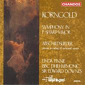 KORNGOLD: Songs of Farewell / Symphony in F sharp major by Various Artists