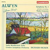 ALWYN: Symphony No. 3 / Violin Concerto by Various Artists