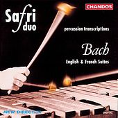 BACH: English Suites Nos. 2 and 4 and French Suite No. 6 (arr. for percussion duo) by Safri Duo