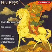GLIERE: Bronze Horseman Suite (The) / Horn Concerto by Various Artists