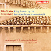 TCHAIKOVSKY: Souvenir de Florence / GLAZUNOV: String Quintet, Op. 39 by Academy Of St. Martin-In-The-Fields Chamber Ensemble