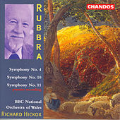 RUBBRA: Symphonies Nos. 4, 10 and 11 by Richard Hickox