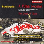 PENDERECKI: Polish Requiem (A) / Przebudzenie Jakuba (The Awakening of Jacob) by Various Artists