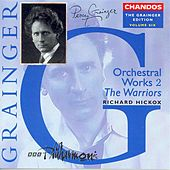 GRAINGER: Grainger Edition, Vol.  6: Orchestral Works, Vol. 2 by Various Artists