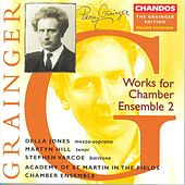 GRAINGER: Grainger Edition, Vol. 14: Works for Chamber Ensemble, Vol. 2 by Various Artists