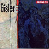 EISLER: Mother (The) / 4 Pieces / Woodburry-Liederbuchlein (excerpts) / Litanei vom Hauch by Various Artists