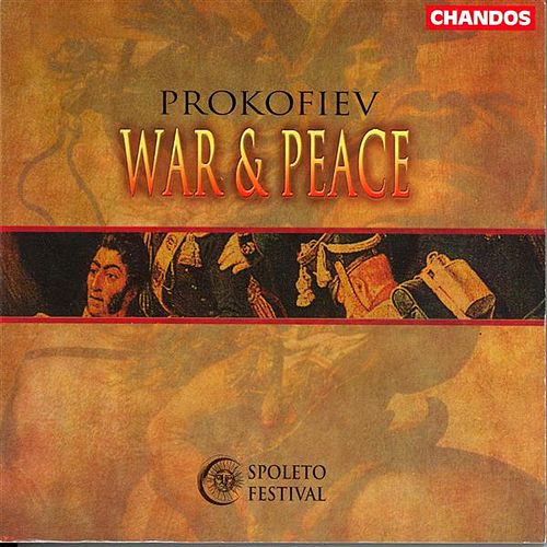 PROKOFIEV: War and Peace (Sung in English) by Alan Ewing