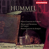 HUMMEL: Piano Concertos / Variations in F major by Howard Shelley