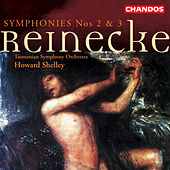 REINECKE: Symphonies Nos. 2 and 3 by Howard Shelley