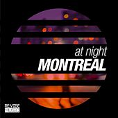 At Night - Montreal by Various Artists