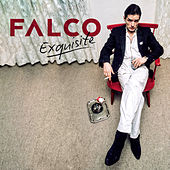 Exquisite by Falco