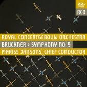 Bruckner: Symphony No. 9 in D Minor, WAB 109 by Koninklijk Concertgebouworkest