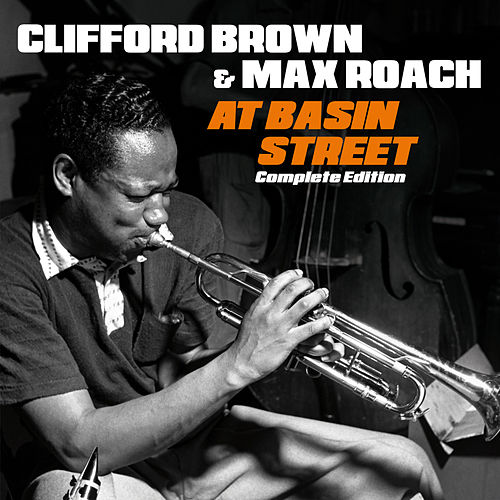 At Basin Street. Complete Edition (Bonus Track Version) by Max Roach