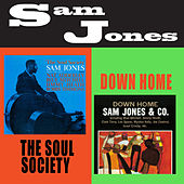 The Soul Society + Down Home (Bonus Track Version) by Sam Jones