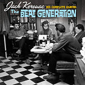 The Beat Generation: His Complete Albums (Bonus Track Version) by Jack Kerouac