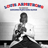 The Complete Satchmo Plays King Oliver (Bonus Track Version) by Louis Armstrong
