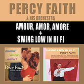 Amour, Amor, Amore + Swing Low in Hi Fi by Percy Faith