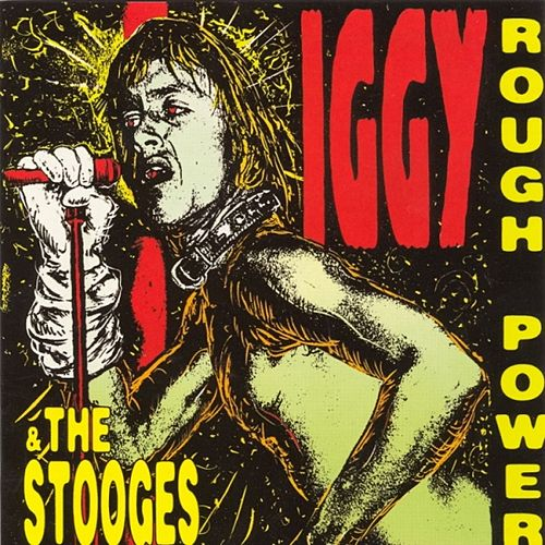 Rough Power by The Stooges