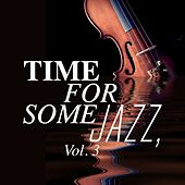 Time for Some Jazz, Vol. 3 by Various Artists
