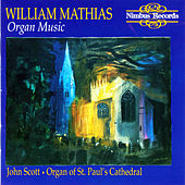 Mathias: Organ Music by John Scott