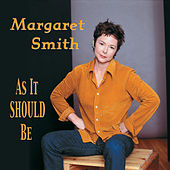 As It Should Be by Margaret Smith