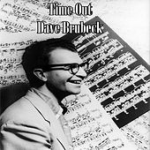 Time Out - Dave Brubeck Quartet by The Dave Brubeck Quartet