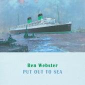 Put Out To Sea von Ben Webster