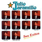 Sus Exitos by Julio Jaramillo