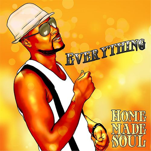 Everything by Homemade Soul