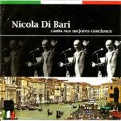 Nicola Di Bari canta sus Mejores Canciones by Nicola Di Bari