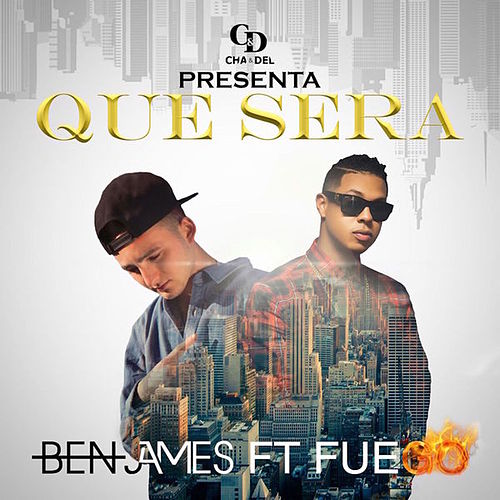 Que Sera by Ben James