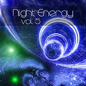 Night Energy, Vol. 05 by Various Artists