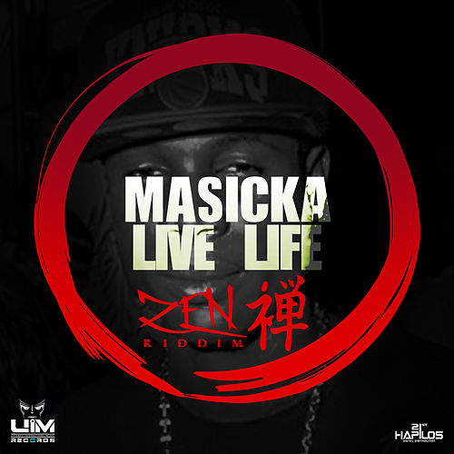 Live Life - Single by Masicka