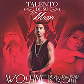 Talento de Su Mama by Wolfine
