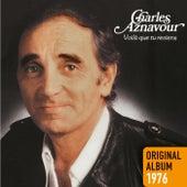 Voilà que tu reviens by Charles Aznavour