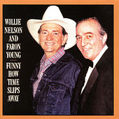 Funny How Time Slips Away by Willie Nelson