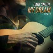 My Dream, Vol. 2 by Carl Smith