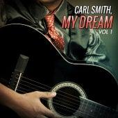 My Dream, Vol. 1 by Carl Smith