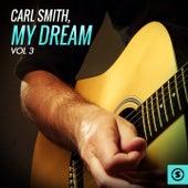 My Dream, Vol. 3 by Carl Smith