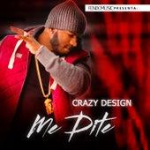 Me Dite by Crazy Design