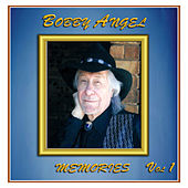 Memories by Bobby Angel