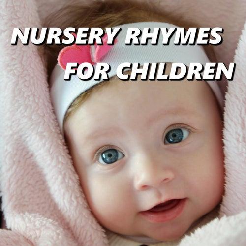 Nursery Rhymes for Children by Nursery Rhymes