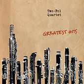 Greatest Hits by Two-Fol Quartet