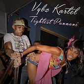 Tightest Punnani by VYBZ Kartel