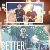 Better (feat. MC Jin) by Jason Chen