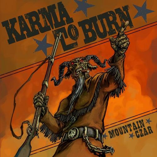 Mountain Czar by Karma to Burn