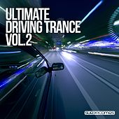 Ultimate Driving Trance, Vol. 2 - EP by Various Artists
