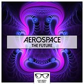 The Future - EP by Aerospace
